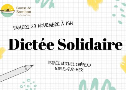 1,2,3 …Dictée Solidaire !